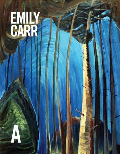 Emily Carr: Sa vie et son œuvre, Par Lisa Baldissera