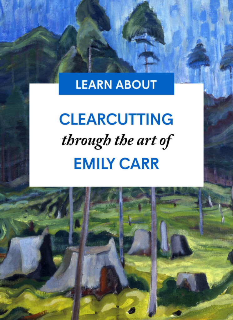 Clearcutting through the art of Emily Carr
