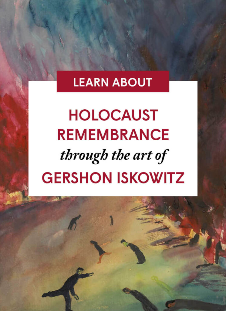 Holocaust Remembrance through the art of Gershon Iskowitz