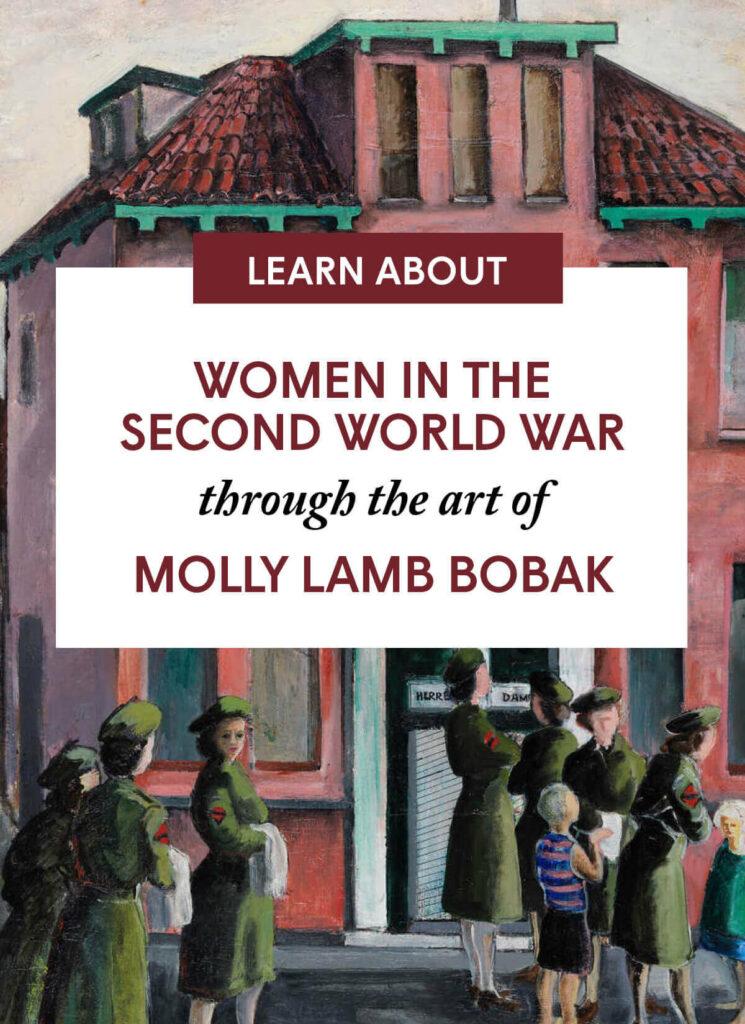 Women in the  Second World War through the art of Molly Lamb Bobak
