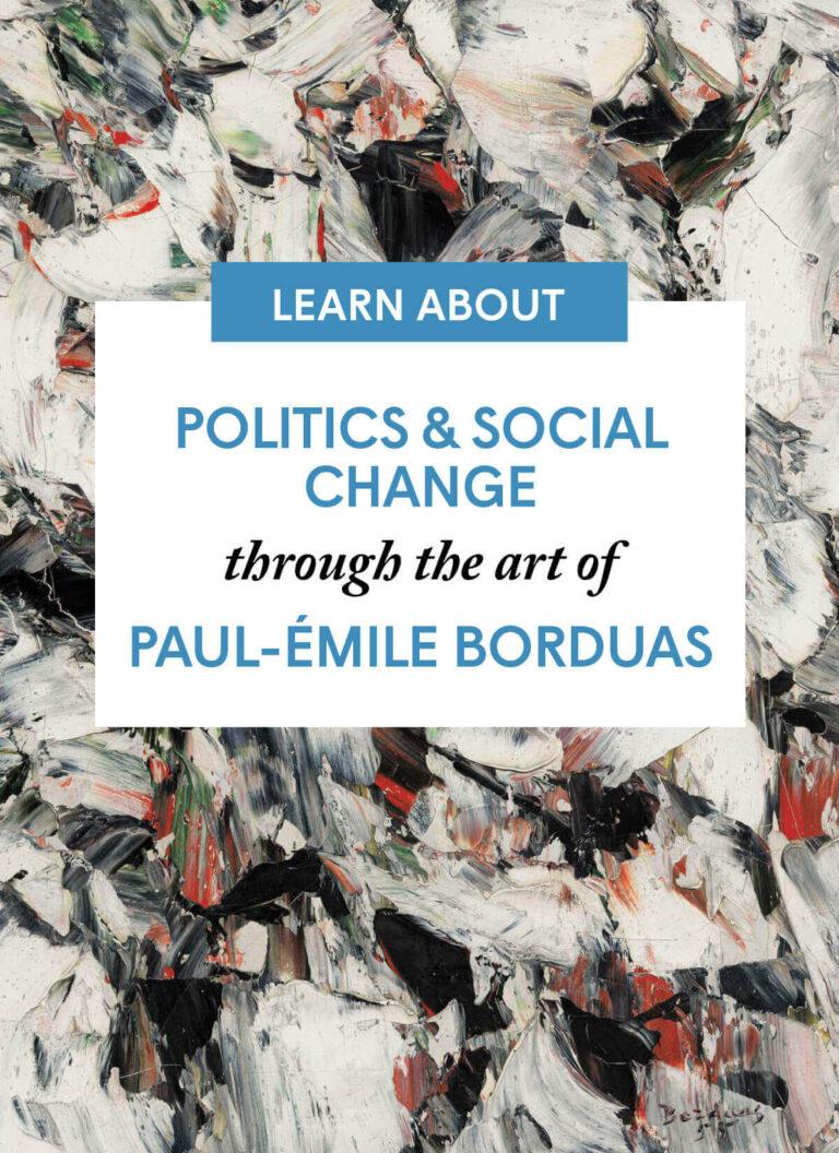 Politics & Social Change through the art of Paul-Émile Borduas