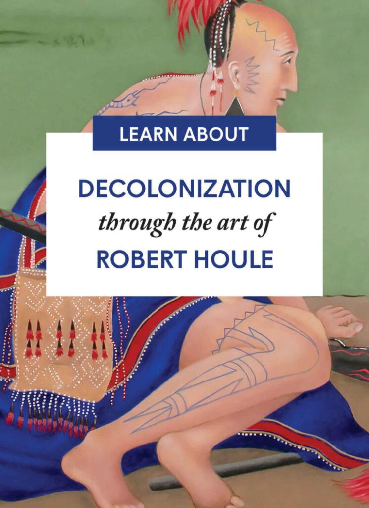 Decolonization through the art of Robert Houle