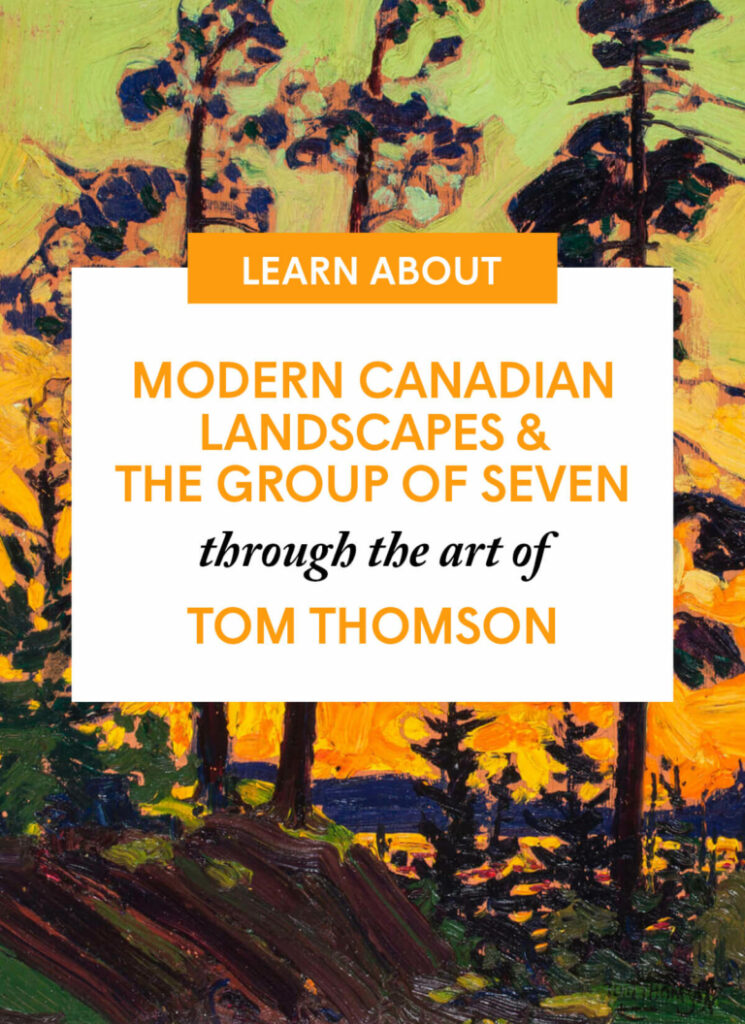 Modern Canadian Landscapes & the Group of Seven through the art of Tom Thomson