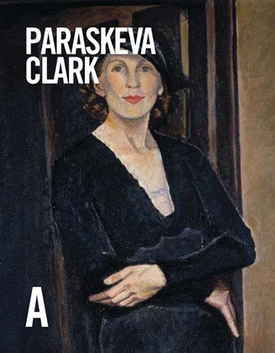 Paraskeva Clark: Life & Work, by Christine Boyanoski