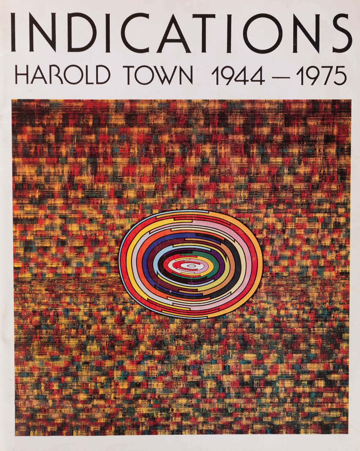 Art Canada Institute, Catalogue for the 1975 exhibition Indications: Harold Town, 1944–1975 at the Art Gallery of Windsor