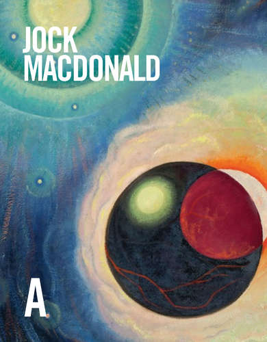 Jock Macdonald: Life & Work, by Joyce Zemans