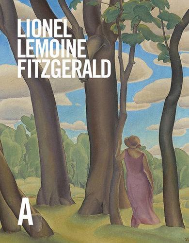 Lionel LeMoine FitzGerald: Sa vie et son œuvre, par Michael Parke-Taylor