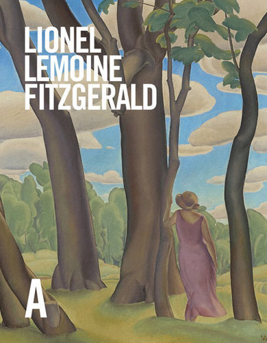 Lionel LeMoine FitzGerald: Life & Work, by Michael Parke-Taylor