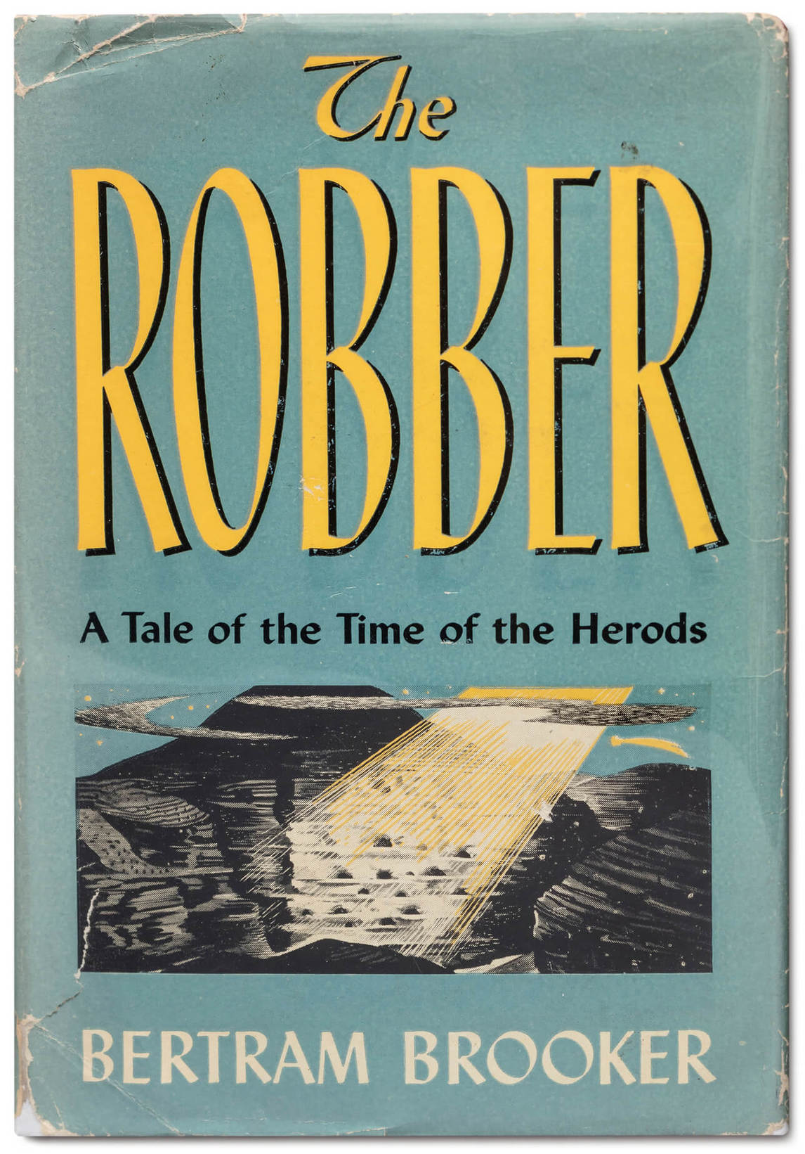 The Robber: A Tale of the Time of the Herods par Bertram Brooker