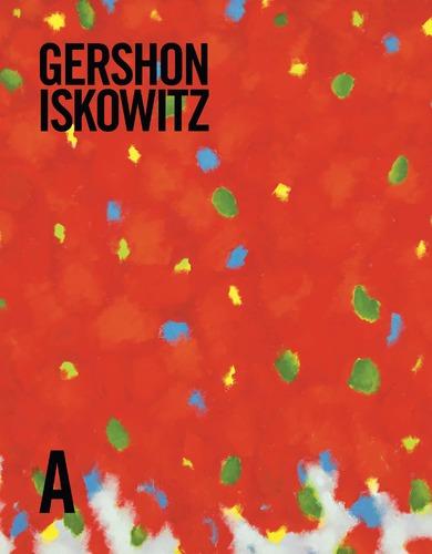 Gershon Iskowitz: Life & Work, by Ihor Holubizky