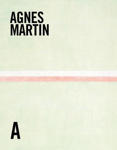 Agnes Martin: Life & Work, by Christopher Régimbal