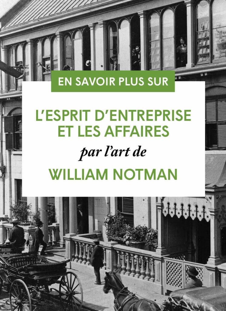L'esprit d'entreprise et les affaires par l'art de William Notman