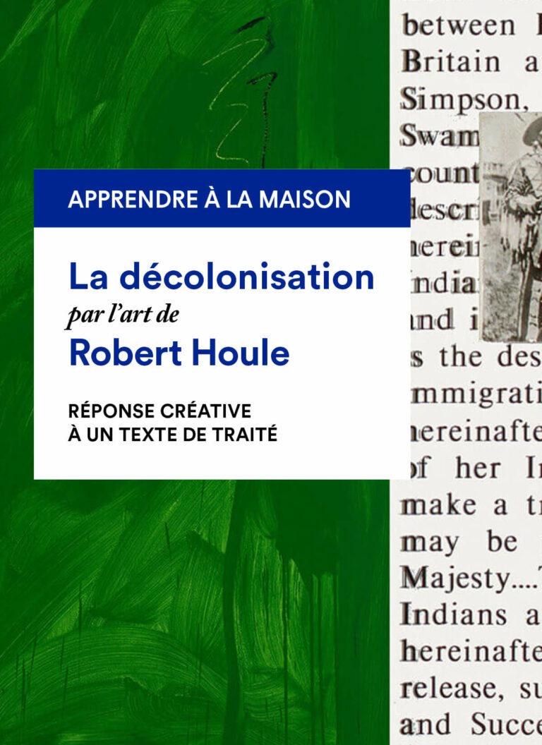 Robert Houle : Réponse créative à un texte de traité