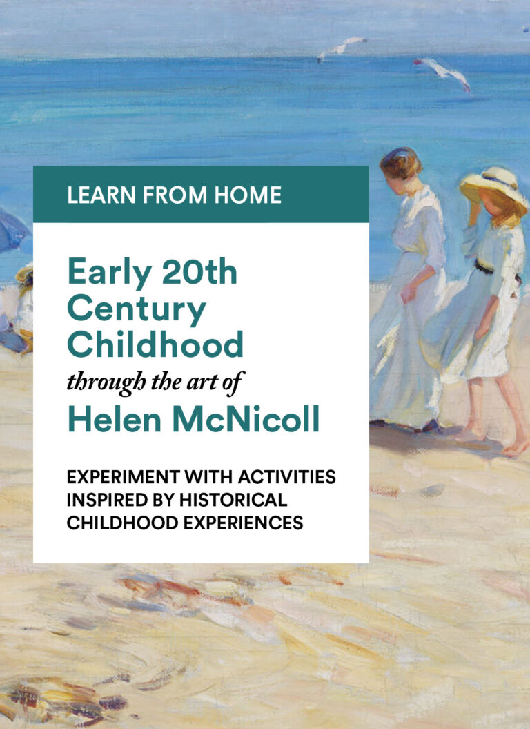 Helen McNicoll: Experiment with Activities Inspired by Historical Childhood Experiences