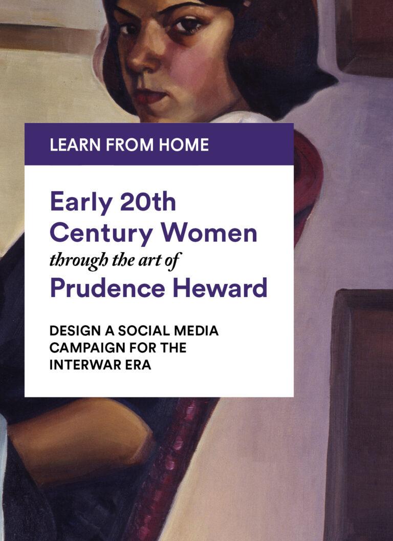 Prudence Heward: Design a Social Media Campaign for the Interwar Era