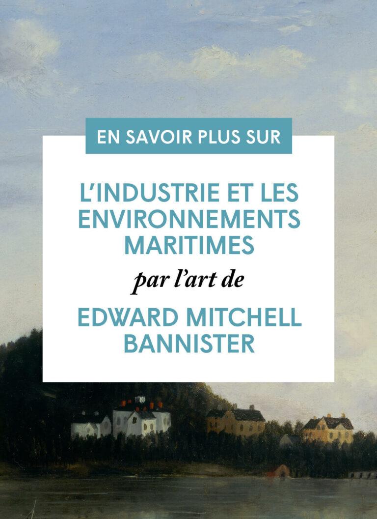 L'industrie et les environnements maritimes par l'art d'Edward Mitchell Bannister