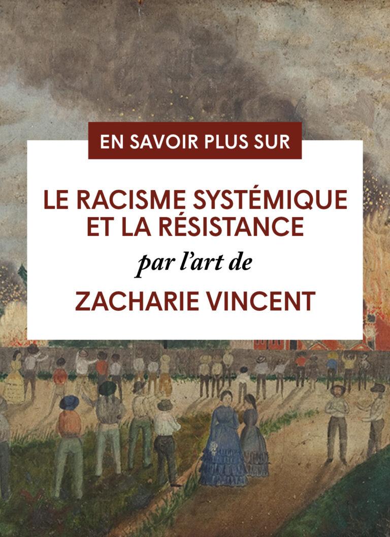 Le racisme systémique et la résistance par l'art de Zacharie Vincent